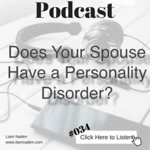 Podcast 034 - Does Your Spouse Have a Personality Disorder?