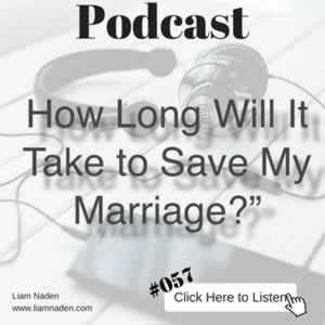 057 - Discover How Long It Will Take You To Save Your Marriage