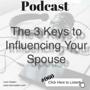 060 - Influence Your Spouse To Save Your Marriage
